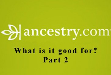 What is Ancestry Good For? – Part 2